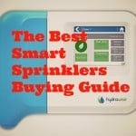 The Best Smart Irrigation Systems – Top Smart Sprinkler Controllers