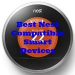check out these best nest compatible devices to find the right match for your need