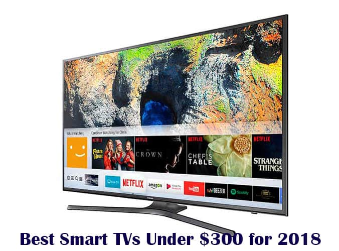 best smart tvs under 300 for 2018 that actually look. Black Bedroom Furniture Sets. Home Design Ideas